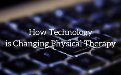 How Technology is Changing Physical Therapy