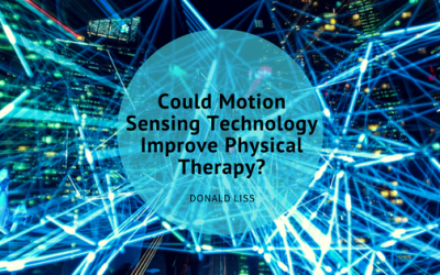 Could Motion Sensing Technology Improve Physical Therapy?