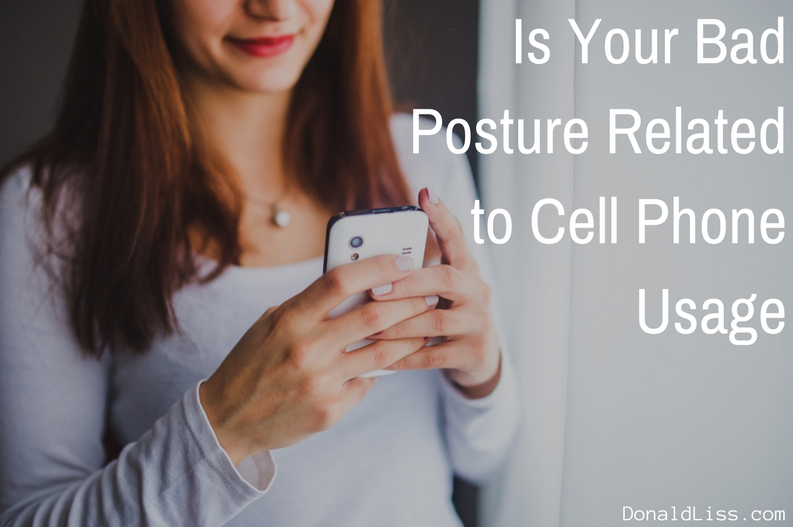 Is Your Bad Posture Related to Cell Phone Usage
