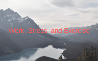 Work, Stress, and Exercise